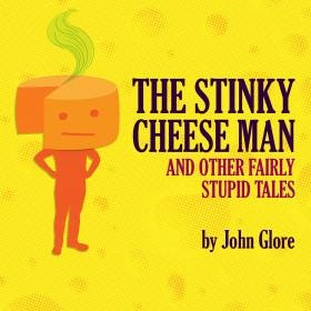 """Watertown Children's Theatre will present """"The Stinky Cheese Man and Other Fairly Stupid Tales"""" on March 12 and 13."""