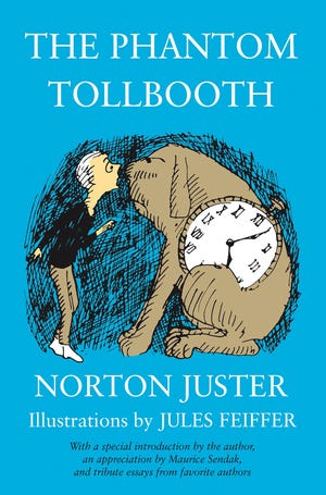 """""""The Phantom Tollbooth"""" by Norton Juster"""