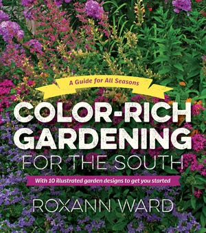 """""""Color-Rich Gardening for the South"""" is out now. [PROVIDED/UNIVERSITY OF NORTH CAROLINA PRESS]"""