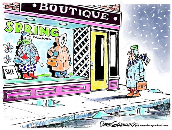 Granlund cartoon: Spring fashions Dave Granlund cartoon on cold spring fashions.