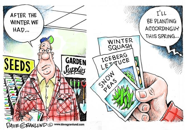 Granlund cartoon: Spring plantings Dave Granlund cartoon on spring plantings.