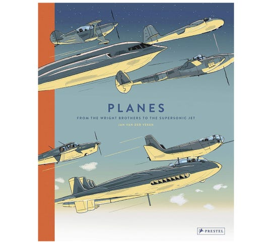 """""""Planes: From the Wright Brothers to the Supersonic Jet"""" by Jan van der Veken"""