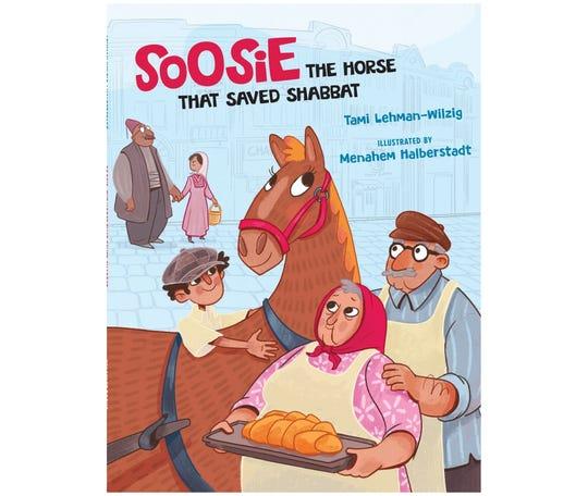 "Soosie, The Horse that Saved Shabbat"" by Tami Lehman-Wilzig"