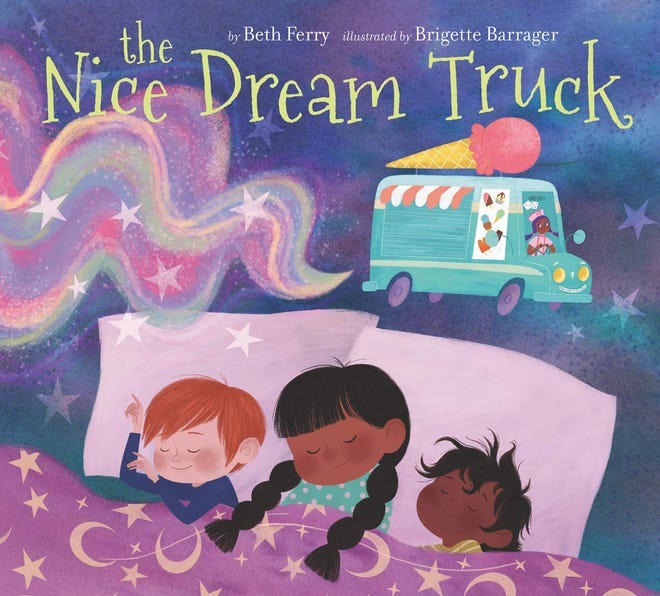"""""""The Nice Dream Truck"""" by Beth Ferry, illustrated by Brigette Barrager"""