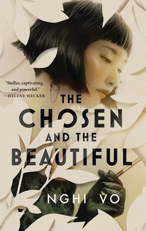 """""""The Chosen and the Beautiful,"""" by Nghi Vo • Release date: June 1 • What if """"The Great Gatsby,"""" except sexy star golfer Jordan Baker is a queer Vietnamese adoptee? And there's magic? You have our attention."""