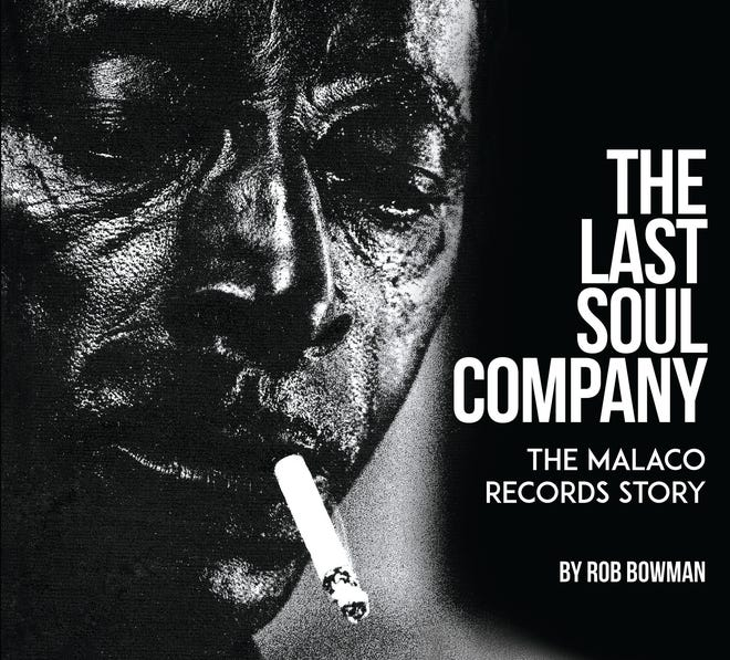 """The story of Malaco Records is told in Rob Bowman's new book, """"The Last Soul Company."""""""