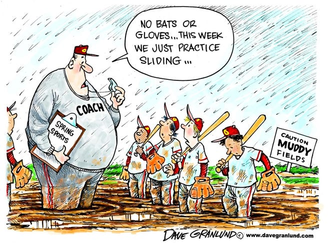 Granlund cartoon: Practice sliding Dave Granlund cartoon on muddy spring sports.