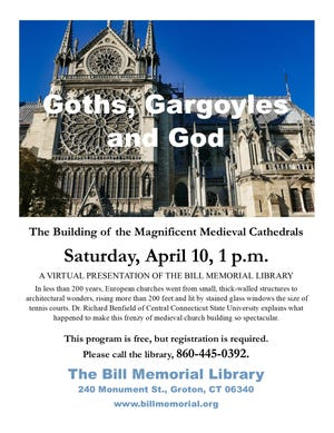 Bill Memorial Library in Groton will present a free, hour-long virtual presentation on the building of the medieval cathedrals of France and Great Britain at 1 p.m. April 10.