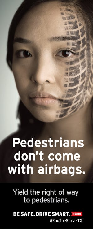 Image from the Texas Department of Transportation's new campaign aimed at stopping pedestrian deaths.