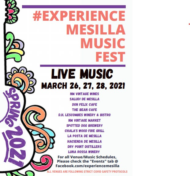 Experience Mesilla Spring Music Fest 2021 will be held Friday, March 26, 2021 through Sunday, March 28, 2021 with live music featured at various area venues.