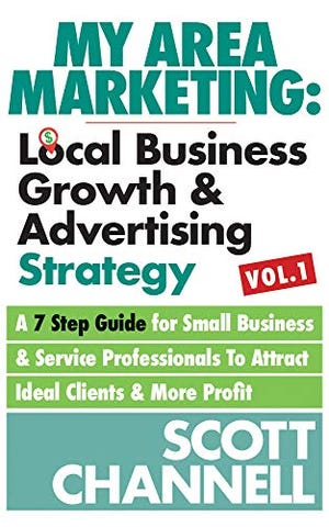 'My Area Marketing: Local Business Growth & Advertising Strategy' by Scott Channell