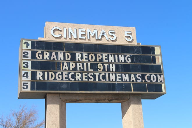 The marquee at Ridgecrest Cinemas gives the good news on March 26, 2021: the theater is reopening April 9, 2021