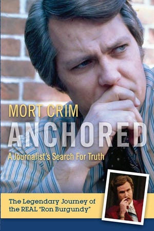 """""""Anchored: A Journalist's Search for Truth"""" by Mort Crim"""