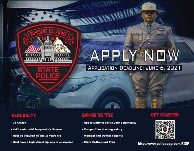 The Rhode Island State Police are recruiting new troopers.