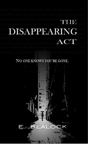 """In Ellen Penniman's """"The Disappearing Act: No One Knows You're Gone,"""" under the pen name of E. Blalock, the Stoughton author has tackled the technology explosion, the collection of data, and the loss of privacy."""
