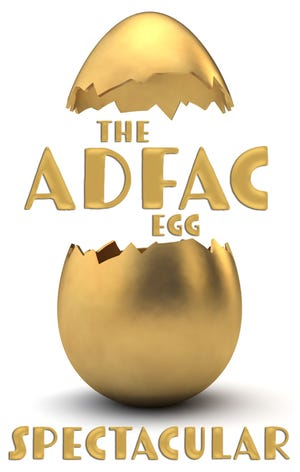 The ADFAC Egg Spectacular