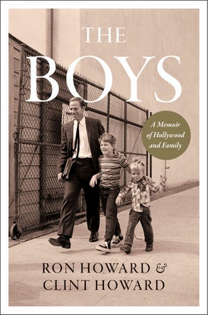 """This image released by William Morrow shows cover art for the upcoming memoir """"The Boys: A Memoir of Hollywood and Family"""" by Ron Howard and Clint Howard. It's scheduled to come out Oct. 12."""