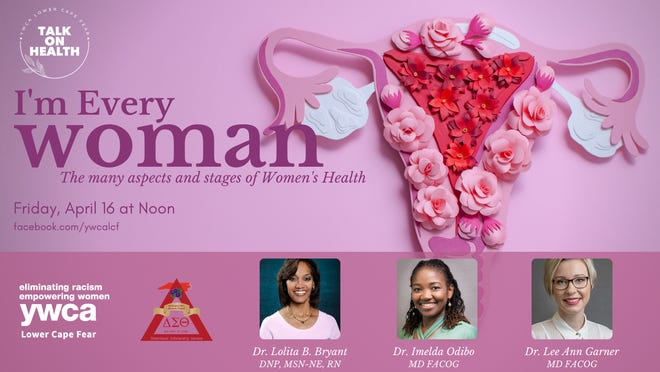 Talk on Health: I'm Every Woman: The many aspects of women's health will be held Friday, April 16.