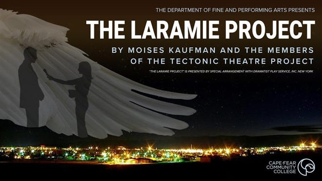 "CFCC's  Department of Fine and Performing Arts presents ""The Laramie Project"" April 22-24."