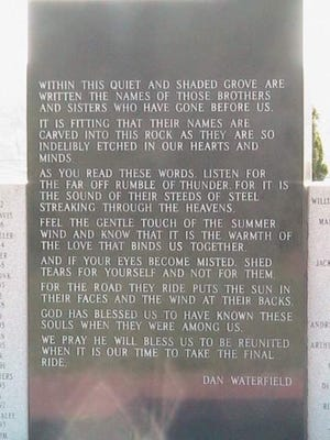 """The inscribed words on the Motorcyclist Memorial from Dan Waterfield of Oregon, Ohio say, in part, """"As you read these words, listen for the far off rumble of thunder. For it is the sound of their steeds of steel streaking through the heavens."""""""