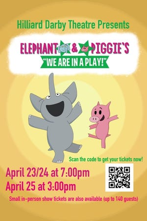 """Hilliard Darby Theatre will present Elephant & Piggie: We are in a Play!"""" April 23-25."""