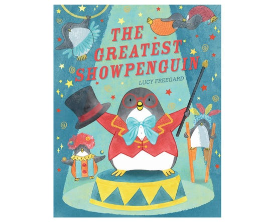 """""""The Greatest Show Penguin"""" by Lucy Freegard"""