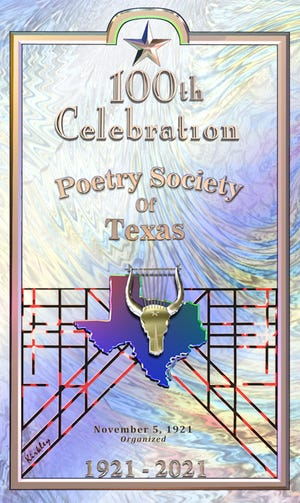 The Poetry Society of Texas is marking its 100th anniversary later this year.