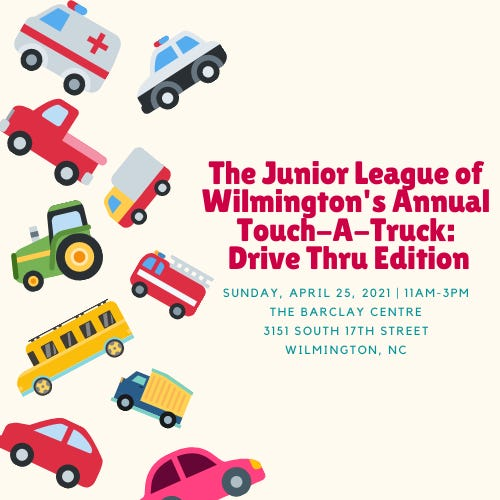 The Junior League of Wilmington will host Touch-A-Truck: Drive-thru edition on Sunday, April 25.