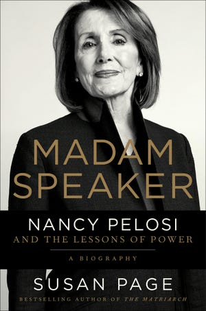 """Madam Speaker: Nancy Pelosi and the Lessons of Power"" by Susan Page"