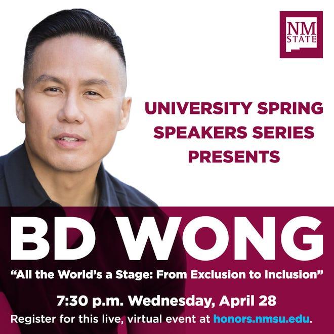 Actor and activist BD Wong will speak during a virtual event as part of the University Spring Speakers Series hosted by the William Conroy Honors College at New Mexico State University.