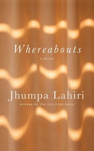 """Whereabouts"" by Jhumpa Lahiri"