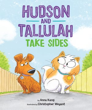 """Hudson and Tallulah Take Sides"" by Anna Kang and Christopher Weyant"