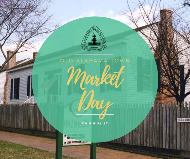 Market Day in Old Alabama Town in Montgomery will take place on May 8.
