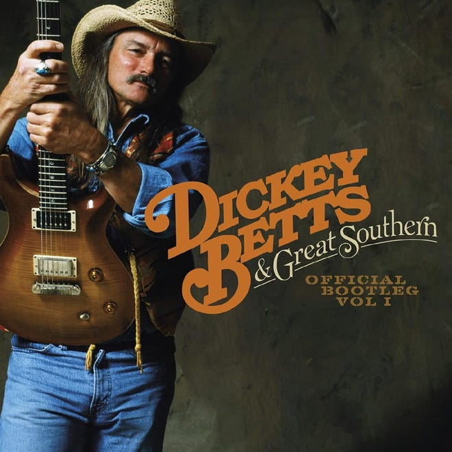 """Dickey Betts and Great Southern's archival album""""Official Bootleg Volume 1"""" is a doubleCD live set being released April 30 viaSunset Blvd. Records."""