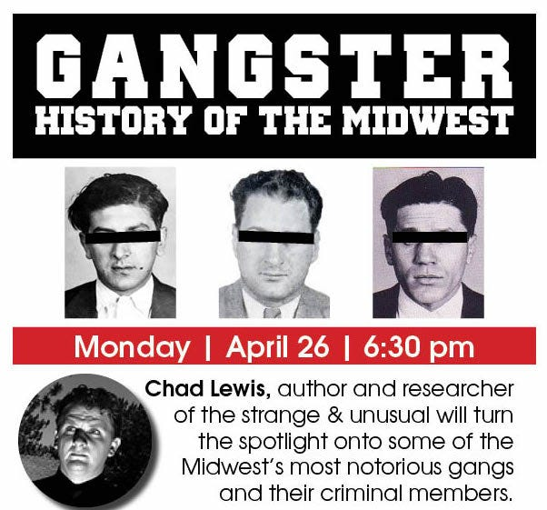 """The Adrian District Library, along with author and researcher Chad Lewis, will present """"Gangster History of the Midwest,"""" a virtual presentation at 6:30 p.m. Monday, April 26. To register and receive the access link for the presentation, call the Adrian District Library at 517-265-2265 or visit www.adrian.lib.mi.us."""