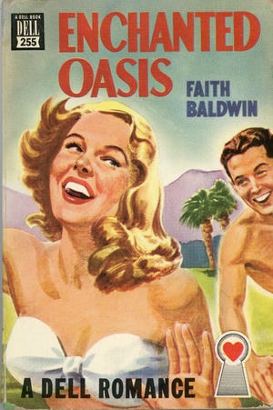 """The front cover of the paperback version of """"Enchanted Oasis."""" Author Faith Baldwin's 1938 novel set was in Palm Springs."""