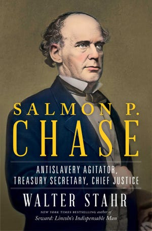 """Walter Stahr's """"Salmon P. Chase: Antislavery Agitator, Treasury Secretary, Chief Justice"""" will be the topic at Wilmington's Civil War Round Table virtual meeting."""