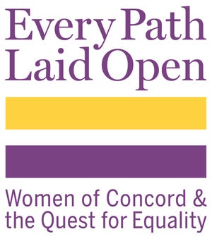 """To mark the centennial of women attaining the right to vote, the Concord Museum will open a new exhibition """"Every Path Laid Open: Women of Concord & the Quest for Equality"""" on May 7 through Nov. 7."""