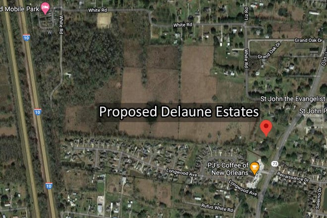 The proposed Delaune Estates subdivision would be located at Hwy. 73 and White Road, about a mile from Interstate 10.