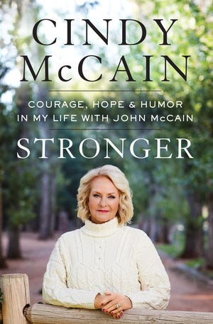 """The cover of Cindy McCain's book, """"Stronger: Courage, Hope & Humor In My Life With John McCain"""""""