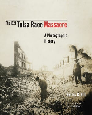 """A new book, """"The 1921 Tulsa Race Massacre: A Photographic History,"""" by Karlos K. Hill, chair of the Clara Luper Department of African and African American Studies at the University of Oklahoma. Some might wish to keep this history buried."""