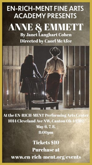 """EN-RICH-MENT in Canton is presenting the """"Anne & Emmett"""" play on Thursday, Friday and Saturday. The fictional story is based on the true lives and impact of Anne Frank and Emmett Till."""