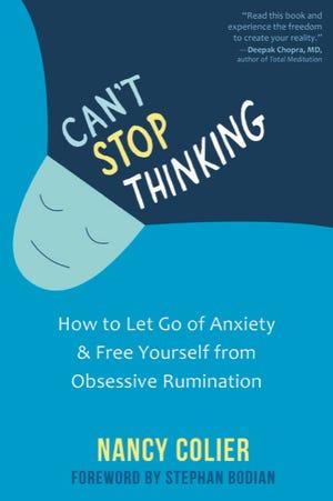 """""""Düşünmekten Vazgeçemiyorum: Kaygıdan Nasıl Kurtulup Kendinizi Geviş Getiren Takıntılarından Nasıl Kurtarsınız?"""" Nancy Collier tarafından."""