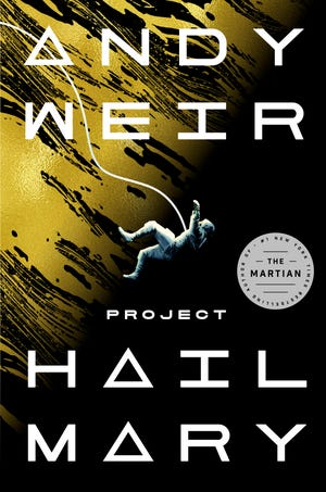 "The cover of Andy Weir's ""Project Hail Mary."""