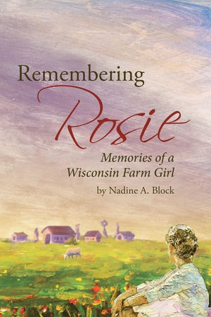 """The front cover of Nadine Block's memoir of growing up on a farm near Medford, """"Remembering Rosie."""""""