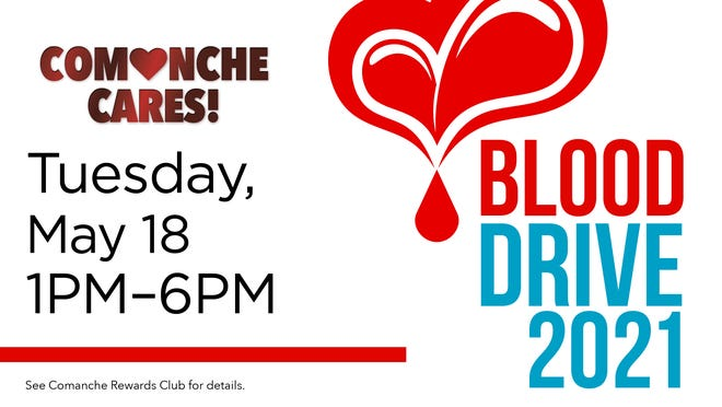 Comanche Nation Casino is hosting a blood drive May 18. Members can earn $10 Comanche Credit for donating.