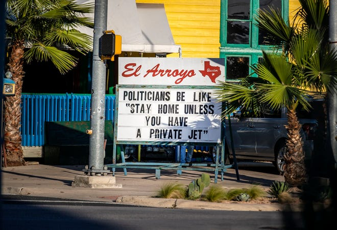 El Arroyo's outdoor sign as seen on Dec. 3, 2020 , a reference to Mayor Steve Adler's trip to Cabo San Lucas during the pandemic.