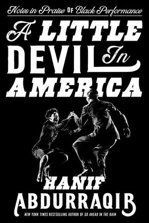 """""""A Little Devil In America"""" (Random House, 320 pages, $27) by Hanif Abdurraqib"""