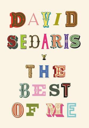 """""""The Best of Me"""" by David Sedaris"""