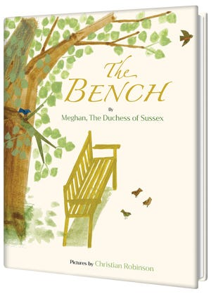 "Duchess Meghan's debut children's book ""The Bench"" looks at the bond between father and son through a mother's eyes."